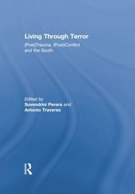 Living Through Terror by Suvendrini Perera