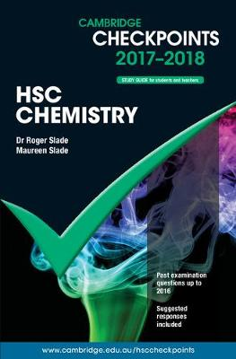 Cambridge Checkpoints HSC Chemistry 2017-19 by Maureen Slade
