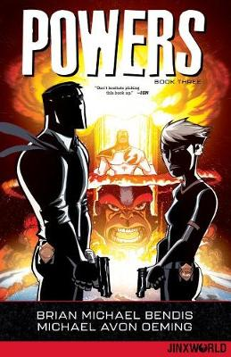 Powers Book Three by Brian Michael Bendis