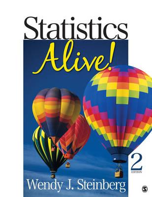 Statistics Alive! by Wendy J. Steinberg