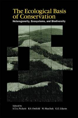 The Ecological Basis of Conservation by Steward T. A. Pickett
