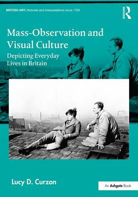 Mass-Observation and Visual Culture book