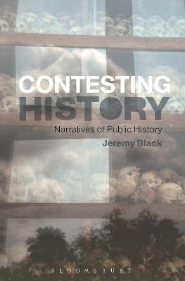 Contesting History by Professor Jeremy Black