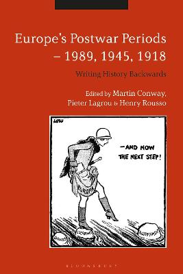 Europe's Postwar Periods - 1989, 1945, 1918 by Henry Rousso