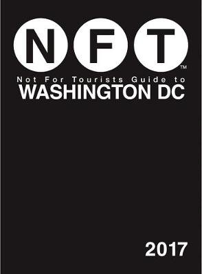 Not For Tourists Guide to Washington DC 2017 book