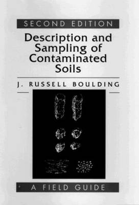 Description and Sampling of Contaminated Soils by J. Russell Boulding