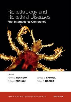 Rickettsiology and Rickettsial Diseases by Karim E. Hechemy