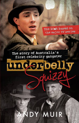 Underbelly Squizzy by Kate Mosse