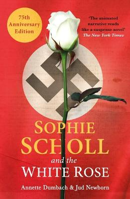 Sophie Scholl and the White Rose book