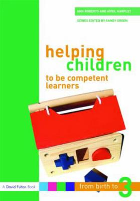 Helping Children to be Competent Learners by Professor Ann Roberts