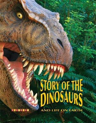The Story Of Dinosaurs by Dougal Dixon