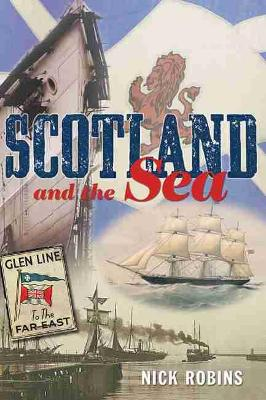 Scotland and the Sea by Nick Robins