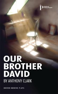 Our Brother David by Anthony Clark