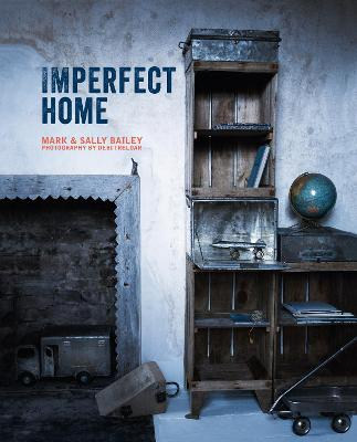 Imperfect Home by Mark Bailey