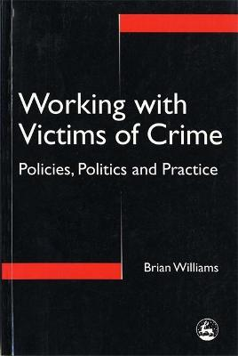 Working with Victims of Crime by Brian Williams
