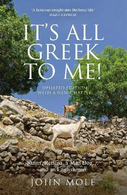 It's All Greek to Me! by John Mole