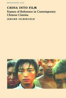 China Into Film by Jerome Silbergeld