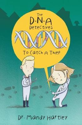 DNA Detectives by Amanda Hartley
