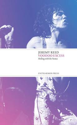 Voodoo Excess by Jeremy Reed
