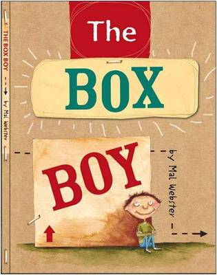 The Box Boy by Mal Webster