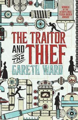Traitor and the Thief by Gareth Ward