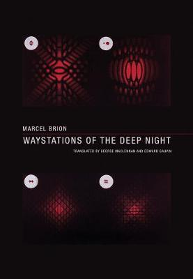 Waystations of the Deep Night by Marcel Brion