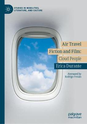 Air Travel Fiction and Film: Cloud People by Erica Durante