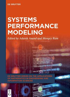 Systems Performance Modeling by Adarsh Anand