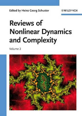Reviews of Nonlinear Dynamics and Complexity by Heinz Georg Schuster