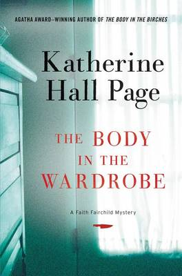Body in the Wardrobe by Katherine Hall Page