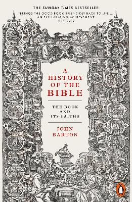 A History of the Bible: The Book and Its Faiths book