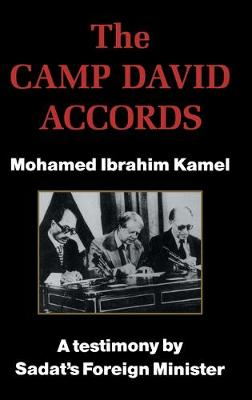 The Camp David Accords by Mohamed Ibrahim Kamel