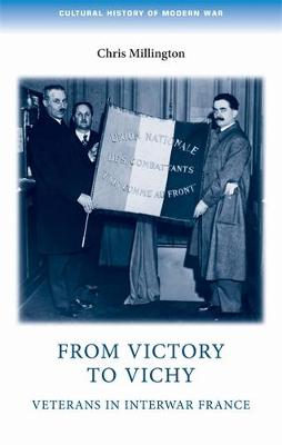 From Victory to Vichy by Chris Millington