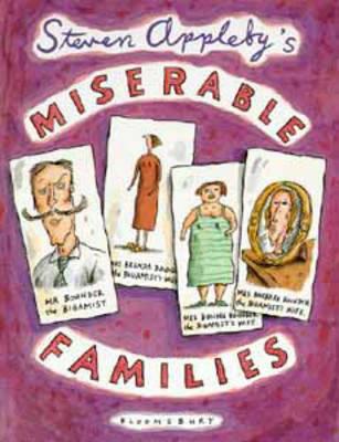 Steven Appleby's Soap Opera Book Miserable Families by Steven Appleby