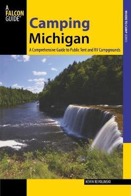 Camping Michigan by Kevin Revolinski
