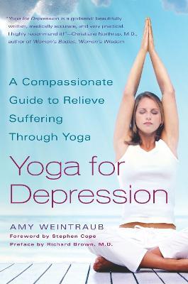 Yoga For Depression by Amy Weintraub