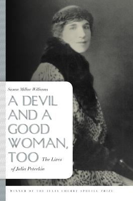A Devil and a Good Woman, Too by Susan Millar Williams