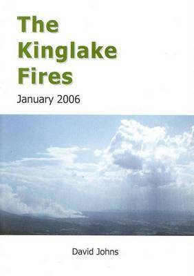The Kinglake Fires: January 2006 by David Johns