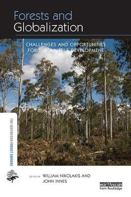 Forests and Globalization by William Nikolakis