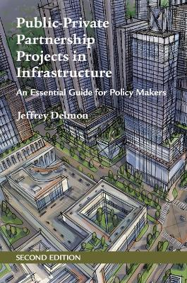 Public-Private Partnership Projects in Infrastructure book
