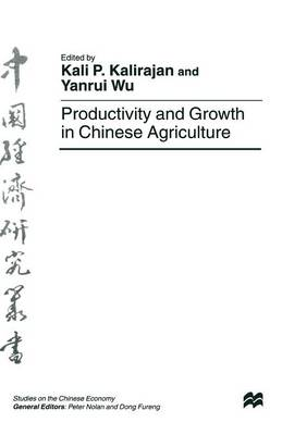 Productivity and Growth in Chinese Agriculture by Yanrui Wu