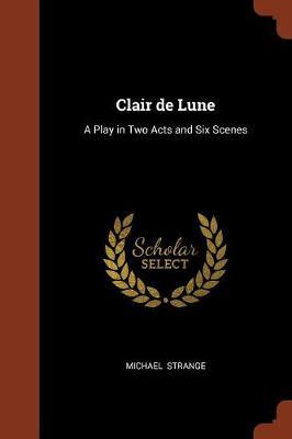 Clair de Lune by Michael Strange