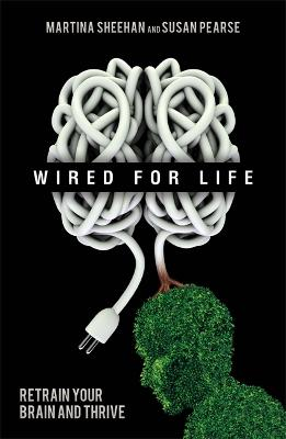 Wired For Life by Susan Pearse