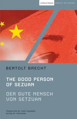 Der Good Person of Szechwan by Bertolt Brecht