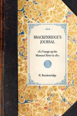 Brackenridge's Journal: Reprint of the 2D Edition (Baltimore, 1816) by H Brackenridge