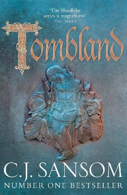 Tombland by C. J. Sansom