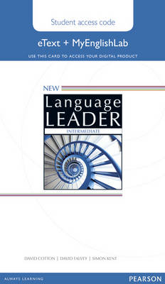 New Language Leader Intermediate eText Access Card with MyEnglishLab Pack by David Cotton