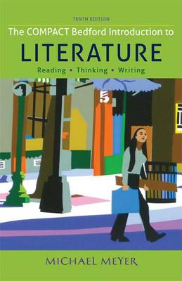 The Compact Bedford Introduction to Literature by Michael Meyer