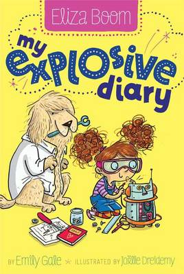 My Explosive Diary by Emily Gale