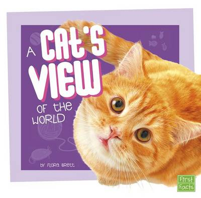 A Cat's View of the World by Flora Brett